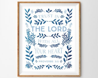 Blue Watercolor Botanical Wreath Scripture Print - Trust in the Lord With All Your Heart (Proverbs 3:5)