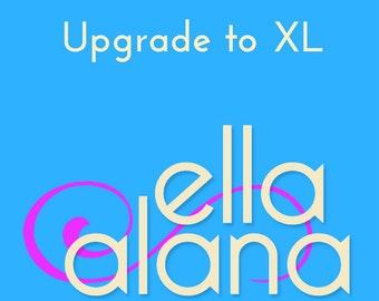 Upgrade to XL size
