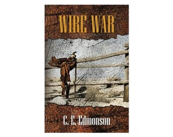 WIRE WAR Western Novel Personally Autographed and Inscribed by Author