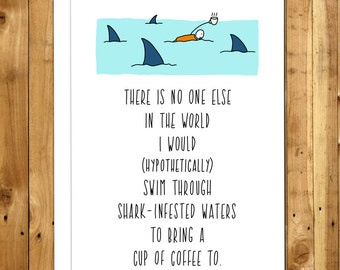 Valentine's Day Card For Wife. For Husband. Anniversary Card For Her. Cute Valentines Card. Love Cards. Coffee. Shark Infested Waters 023
