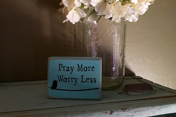 Wood signs pray more worry less decor wood sign home decor for Home decor for less