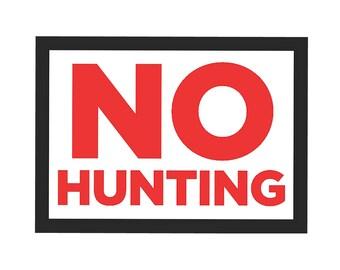 No Hunting Sign Gun Rights 2nd Amendment Plastic Man Cave s209 Metal Aluminum Plastic