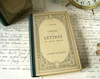 Vintage French book - Choix de Lettres du XVIIIe Siècle - Antique Hachette book from France