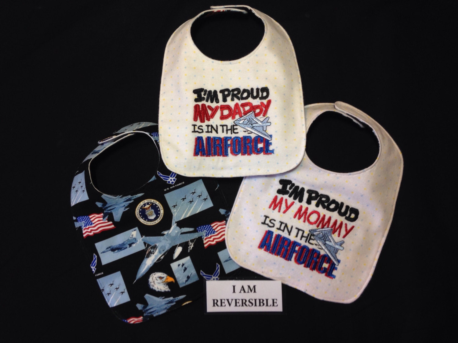 REVERSIBLE Air Force Baby Bib I m Proud My Mommy Daddy