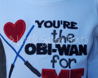 You're The Obi-Wan For Me Valentine Shirt- Boys Valentine Shirt- Star Wars Shirt-  Custom-Embroidered Shirt- Valentine Shirt