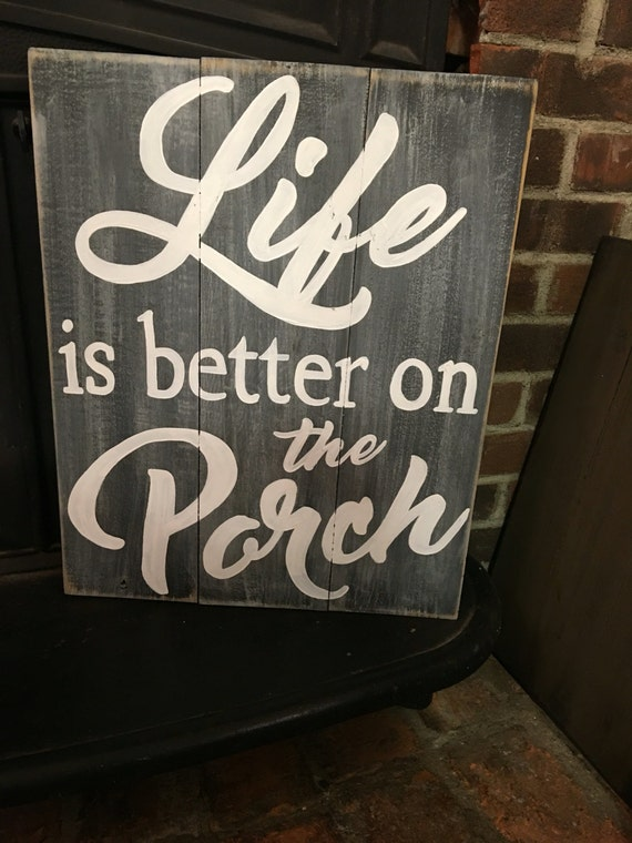 Life Is Better On The Porch Hand Painted Pallet Barnwood