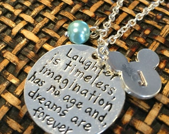 Disney inspired Laughter is timeless, Imagination has no age and dreams are forever