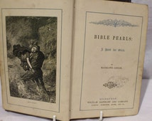 Rare 1884 Bible Pearls by Madeline Leslie