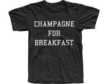 Champagne for Breakfast Tshirt
