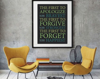 The First to Apologize, Forgive and Forget Quote, Typography Wall Art, Limes