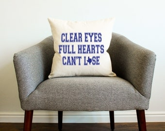 "Friday Night Lights TV SHOW ""Clear Eyes, Full Hearts, Can't Lose"" Pillow - Home Decor, Texas, Football, Gift for Him, Gift for Dad"