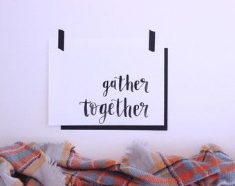 "gather together | 8x10"" thanksgiving print"