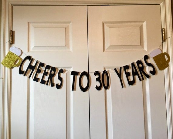 cheers to 30 years birthday banner 30th birthday banner beer