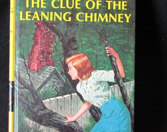 Nancy Drew Mystery Stories: The Clue of the Leaning Chimney