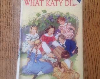 Vintage Children's Book, What Katy Did, Book With Dust Cover,  by Susan Coolidge, Classic Children's Story