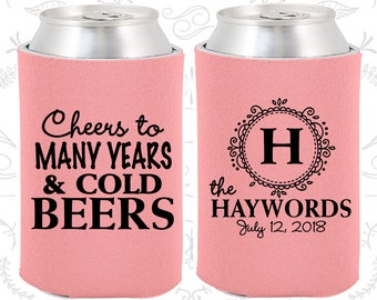 Wedding Coolies (C39) Cheers To Many Years and Cold Beers - Monogram - Personalized Coolies, Custom Beer Coolies, Wedding Favors