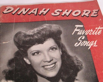 Dinah Shore Favorite Songs, Sheet Music Book, Vintage Sheet Music, 15 Songs, 1940s Songs, Sheet Music with Words & Guitar Chords