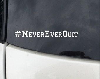 TXR05 Texas Rangers #NeverEverQuit Vinyl Decal