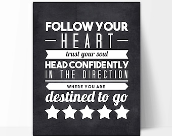 Follow Your Heart Chalkboard Print, Perfect Graduation Gift, Inspirational Art Print, Motivational Quote Print