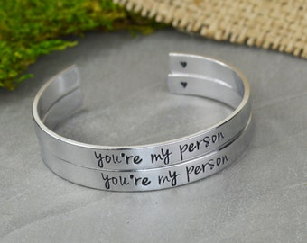 You're My Person Hand Stamped Aluminum Brass or Copper Bracelet Set