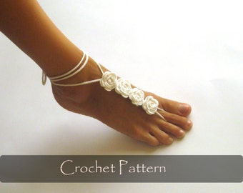 CROCHET PATTERN - Rose Crochet Barefoot Sandals Nude Shoes Pattern Bridal Shoes Tutorial Bridesmaids Wedding Foot Jewelry PDF - P0029