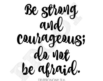 Be Strong and Courageous Bible Verse Printable Portrait 8x10 Script Wall Art