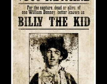 "Billy the kid-western-wanted sign., cowboys, outlaws. 8 x 10"" Poster print, Ultra Premium poster Paper. FREE ship US"