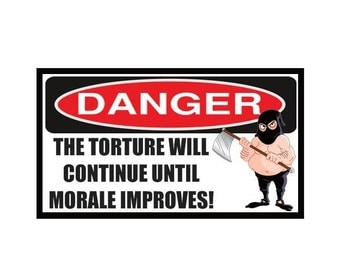 Fridge Magnet: DANGER - The Torture Will Continue Until Morale Improves! (Funny Workplace / Office Humor)
