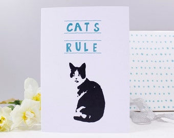 Cat's Rule Funny Quote Card - Cat Card - Funny Cat Card - Cat Lady Card - Cat crazy card - Cats Rule card