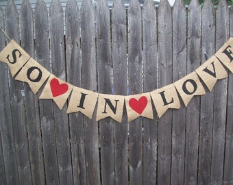 Black / Red SO IN LOVE Burlap Wedding Banner Photo Prop Garland Bunting Reception