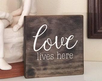 Love Lives Here, Mini Sign, Housewarming Gift