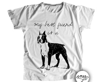 SHIPS ASAP, My Best Friend is a Boston Terrier, Boston Terrier Clothing, Boston Terrier Shirt, Boston Terrier Baby, Dog Baby Clothes