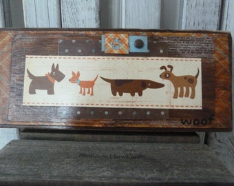 Handmade primitive wooden mixed media sign - Woof