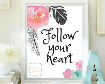 Follow your heart printable
