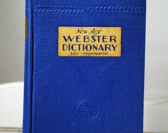 1936 New Age Webster Dictionary Self-Pronouncing