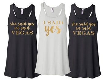 Bridesmaid Tank Tops Bridal Party She Said Yes Vegas Bachelorette Flowy Racerback Monogram Bachelorette Party Tank Top Shirts