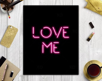 LOVE ME - PRINTABLE Wall Art / Neon Sign Love Me Wall Art / Neon Sign Effect Printable / Neon Sign Effect Art / Valentines Day / 4 colors