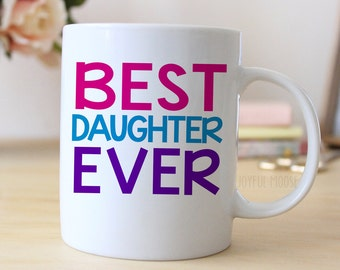 Daughter Coffee Mug - Coffee Mug for Daughter Gift - Coffee Mug Gift - Best Daughter Ever