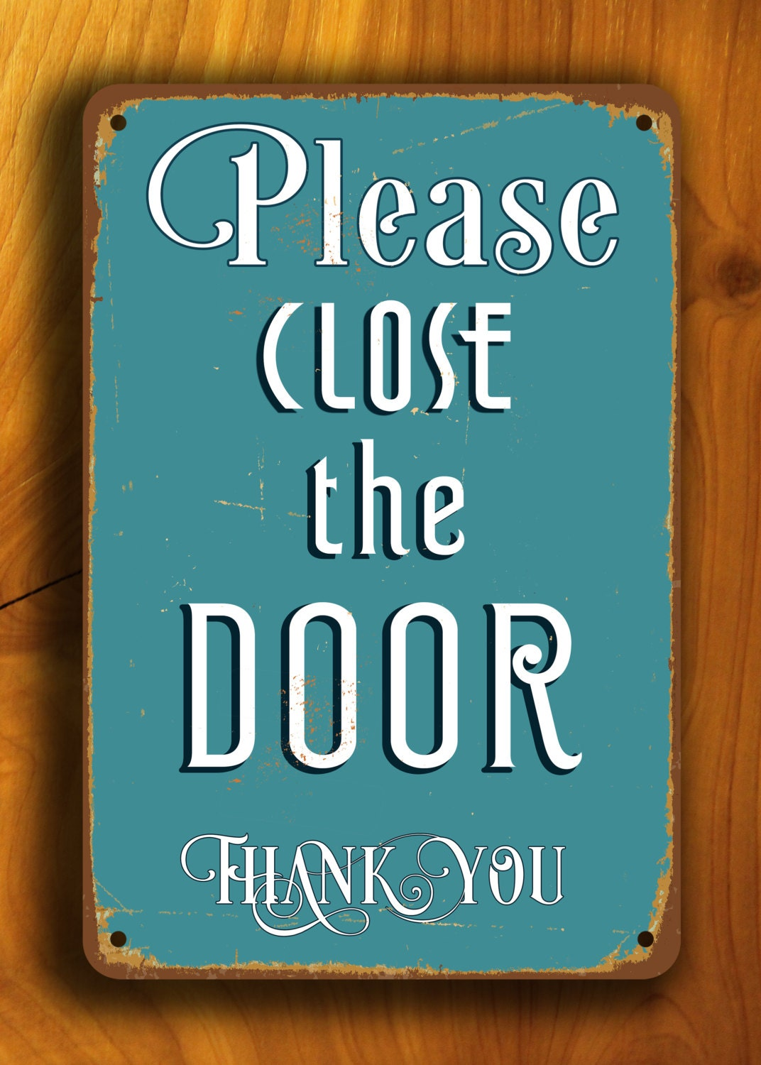 close the door sign please close the door sign vintage style