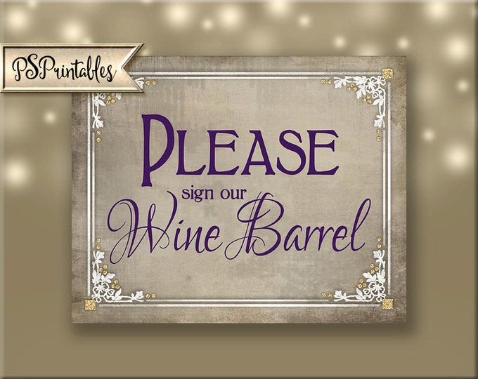 Sign our Wine Barrel Printable Wedding Sign, victorian wedding, plum white gold wedding, wedding signage - Old Lace Collection - guest book