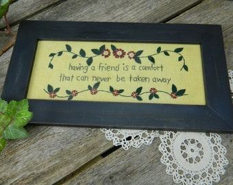 Vintage Fabric Wool and Embroidery Friends Saying Picture