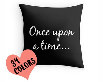Once Upon a Time Pillow, Fairy Tale Pillow, Once Upon a Time Throw Pillow, Fairy Tale Pillow Cover, Fairy Tale Pillow Case, Nursery Decor