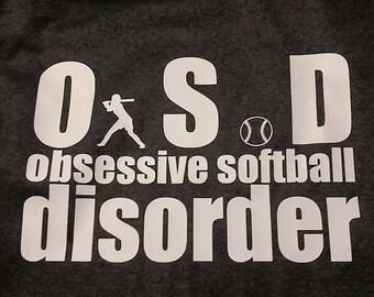 O.S.D.- Obsessive Softball Disorder