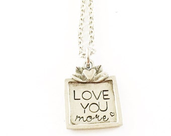Love you more - Hand stamped necklace - Love you more necklace - Heart necklace - Hand stamped jewelry - Love necklace