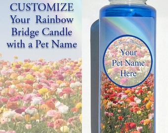 """pet loss gift, personalized candle, memorial candle, pet memorial, rainbow bridge. INCLUDE name in """"Add note to seller"""" (add to cart area)"""