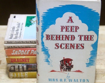 """Vintage  1970'S  Mrs O.F. Walton """" A Peep Behind The Scenes """" First Edition hard back"""