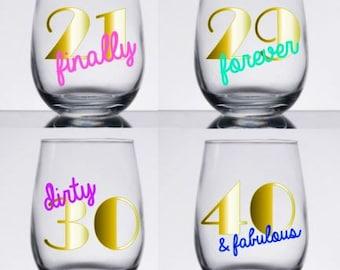 Birthday Wine Glass, Personalized Wine Glass, 21st Birthday Wine Glass, 30th Birthday Wine Glass, 40th Birthday Wine Glass Custom Wine glass