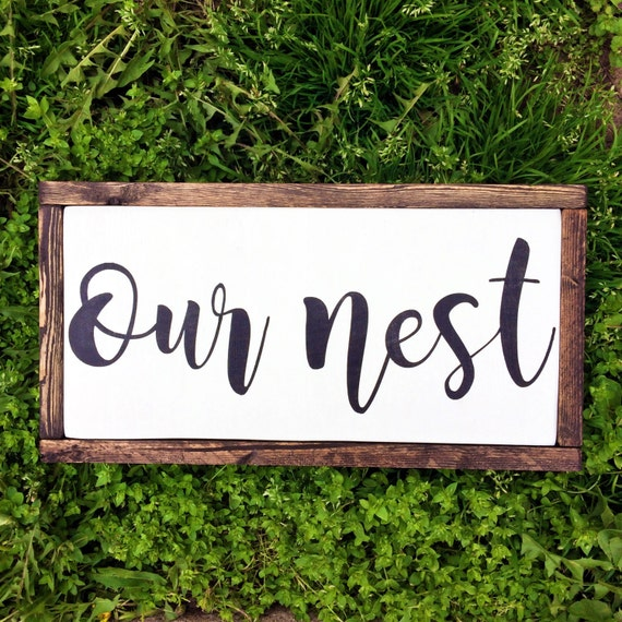 Our Nest Nest Our Blessed Nest Wood Sign Nest Sign Our