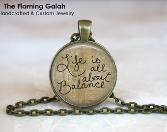 LIFE Is ABOUT BALANCE Quote • Quotes to Live By • Gift Under 20 • Made in Australia (P1039)