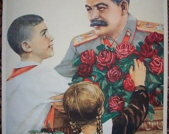 "Russian Soviet Propaganda poster ""Thanks to dear Stalin for our happy childhood"""